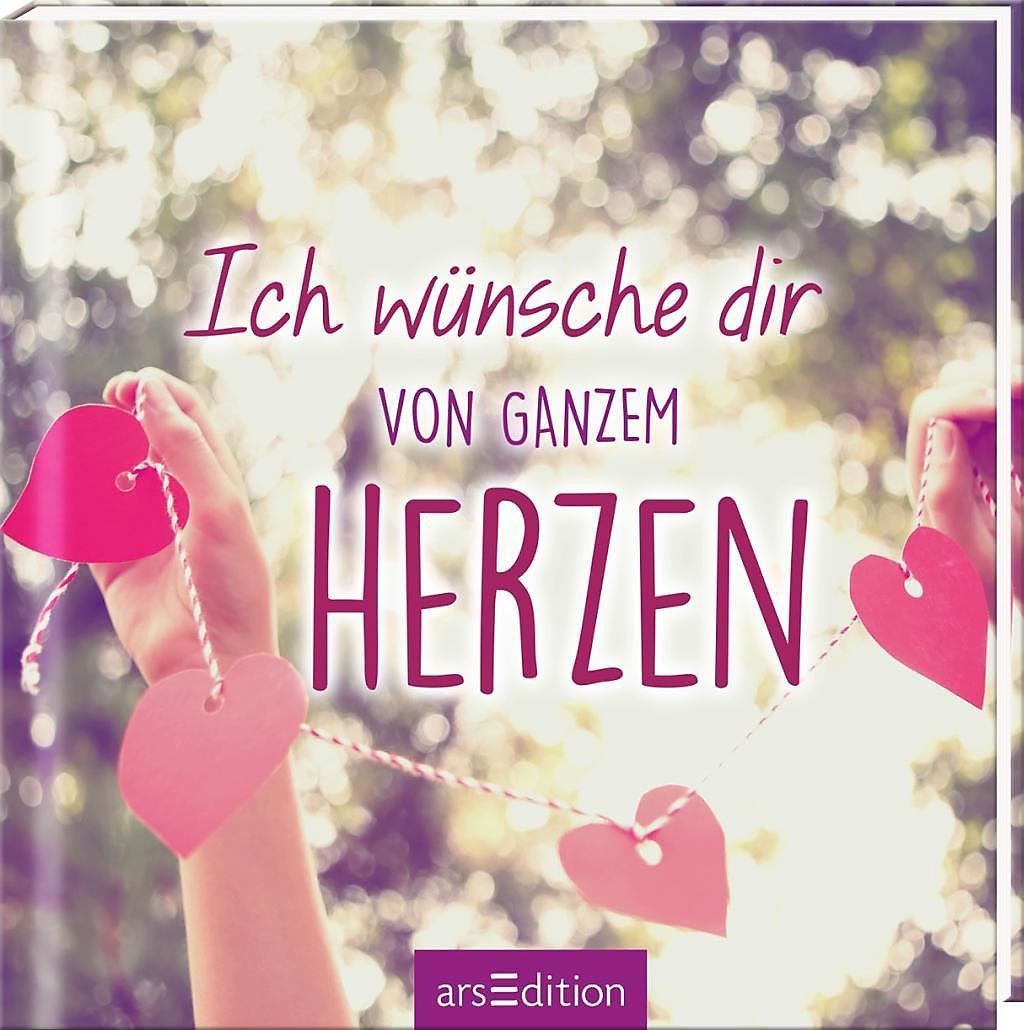 Ich wünsche dir von ganzem Herzen Buch bei Weltbild.de