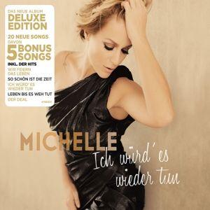 Ich würd es wieder tun (Deluxe Edition), Michelle