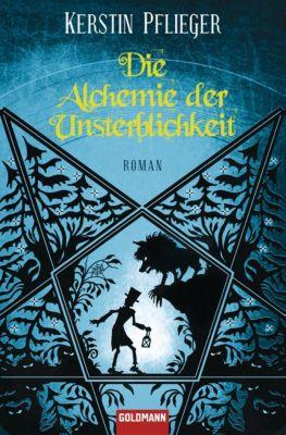 Icherios Ceihn Band 1: Die Alchemie der Unsterblichkeit, Kerstin Pflieger