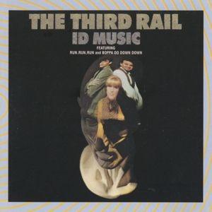 Id Music, Third Rail