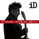 iD (Standard Album), Michael Patrick Kelly
