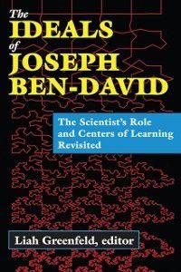 Ideals of Joseph Ben-David, Liah Greenfeld
