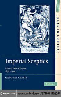 Ideas in Context: Imperial Sceptics, Gregory Claeys