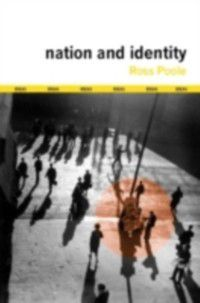 Ideas: Nation and Identity, Ross Poole