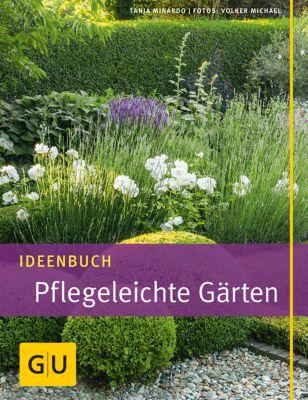 Ideenbuch Pflegeleichte Gärten, Tanja Minardo