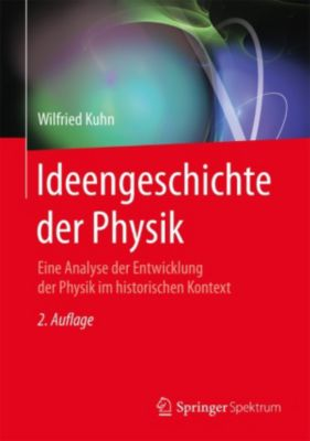 Ideengeschichte der Physik, Wilfried Kuhn