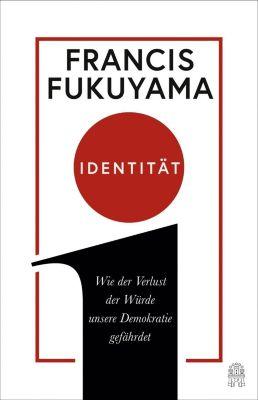 Identität - Francis Fukuyama pdf epub