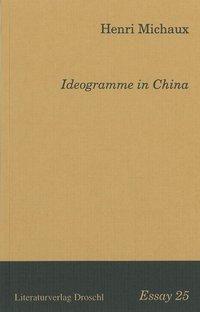 Ideogramme in China, Henri Michaux