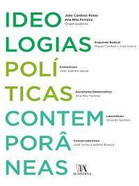 Ideologias Políticas Contemporâneas, João Cardoso;Ferreira, Rita Rosas