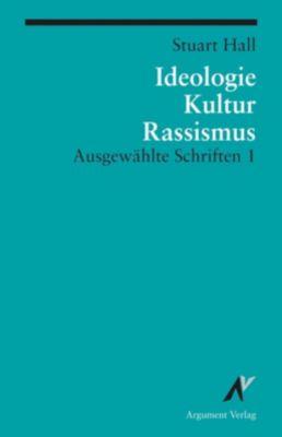 Ideologie, Kultur, Rassismus, Stuart Hall