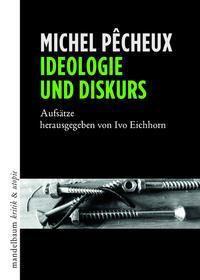 Ideologie und Diskurs - Michel Pêcheux |