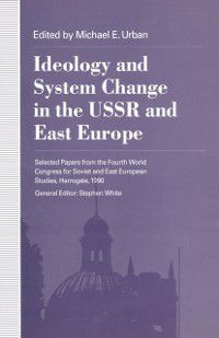 Ideology and System Change in the USSR and East Europe, Hendrik Hegemann