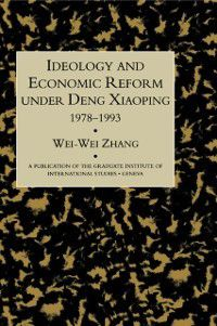 Ideology & Econ Refor Under Deng, Zhang
