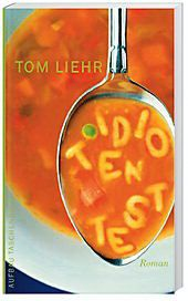 Idiotentest, Tom Liehr