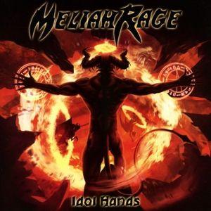 Idol Hands, Meliah Rage