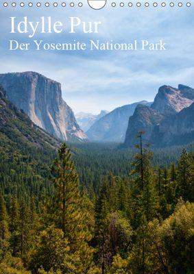 Idylle Pur - Der Yosemite National Park (Wandkalender 2019 DIN A4 hoch), Thomas Klinder