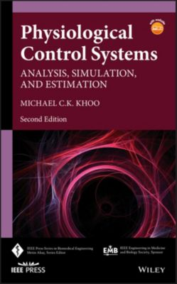 IEEE Press Series on Biomedical Engineering: Physiological Control Systems, Michael C. K. Khoo