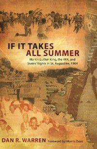 If It Takes All Summer, Dan R. Warren