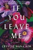 If You Leave Me, Crystal Hana Kim