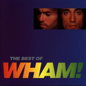 If You Were There/The Best Of Wham, Wham!