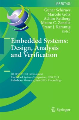 IFIP Advances in Information and Communication Technology: Embedded Systems: Design, Analysis and Verification