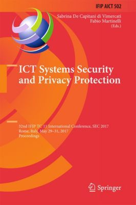 IFIP Advances in Information and Communication Technology: ICT Systems Security and Privacy Protection