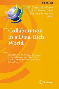 IFIP Advances in Information and Communication Technology: Collaboration in a Data-Rich World