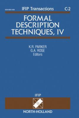 IFIP Transactions C: Communication Systems: Formal Description Techniques, IV