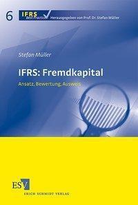 IFRS: Fremdkapital, Stefan Müller