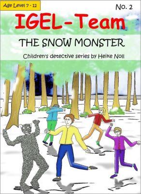 IGEL-Team No. 2 - The Snow Monster, Heike Noll