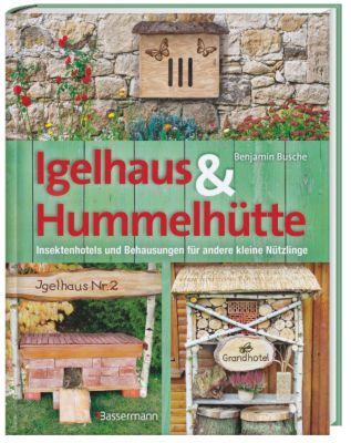 Igelhaus & Hummelhütte - Benjamin Busche pdf epub