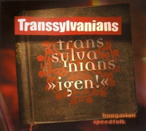 Igen, Transsylvanians