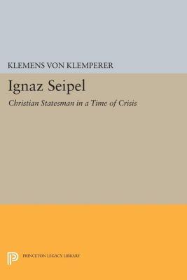 Ignaz Seipel, Klemens Von Klemperer