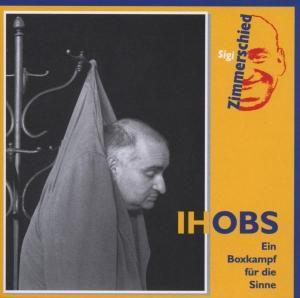 Ihobs, Sigi Zimmerschied