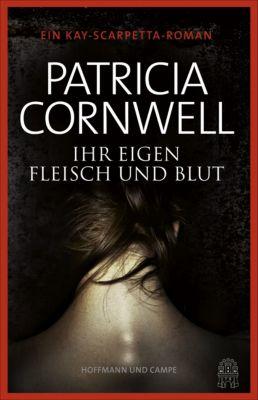 Ihr eigen Fleisch und Blut, Patricia Cornwell