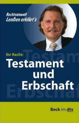 Ihr Recht: Testament und Erbschaft, Ingo Lenßen