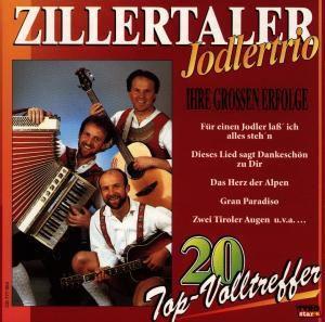 Ihre Grössten Erfolge, Zillertaler Jodlertrio