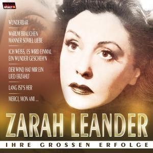 Ihre grossen Erfolge, Zarah Leander