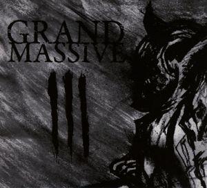 Iii (Digipak), Grand Massive