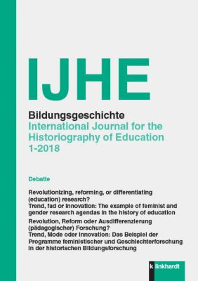IJHE Bildungsgeschichte - International Journal for the Historiography of Education