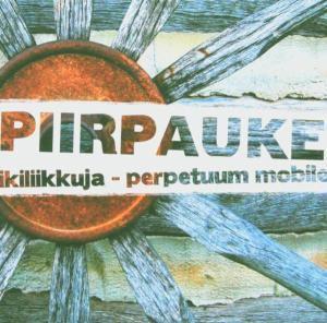 Ikiliikkuja - Perpetuum Mobile, Piirpauke