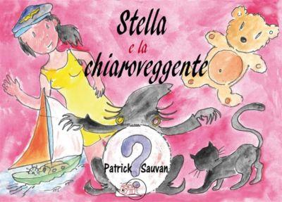 Il bocciolo: Stella e la chiaroveggente, Patrick Sauvan
