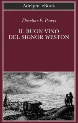 Il buon vino del signor Weston, Theodore F. Powys