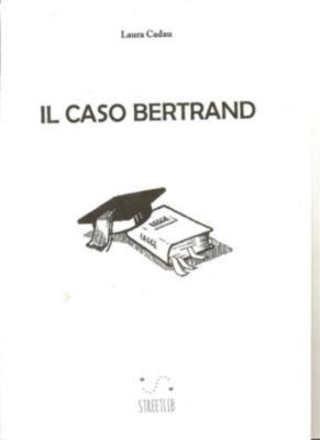 Il caso Bertrand, Laura Cadau