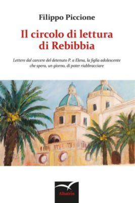 Il circolo di lettura di Rebibbia, Filippo Piccione