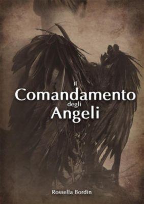 Il Comandamento degli Angeli, Rossella