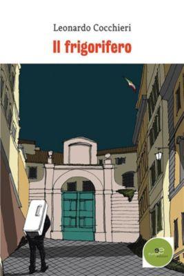 Il frigorifero, Leonardo Cocchieri