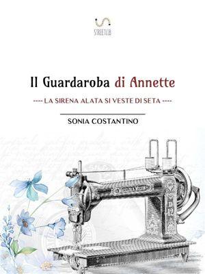 Il Guardaroba di Annette, Sonia Costantino