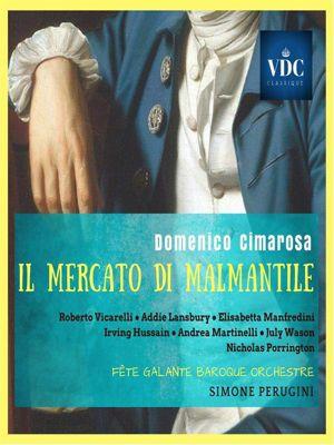 Il Mercato di Malmantile, Domenico Cimarosa, Simone Perugini (a cura di)
