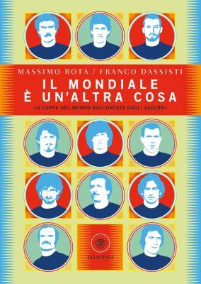 Il mondiale è un'altra cosa, Franco Dassisti, Massimo Rota